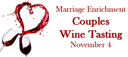Marriage Enrichment Couples Wine Tasting