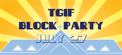 TGIF Block Party & Movie Night
